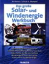 Das grosse Solar- und Windenergie Werkbuch