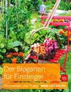 Marie-Luise Kreuter - Der Biogarten für Einsteiger